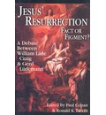 Jesus' Resurrection: Fact or Figment? - A Debate Between William Lane Craig and Gerd Ludemann