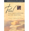 Paul and First-century Letter Writing: Secretaries, Composition, and Collection