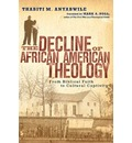 Decline of African American Theology: From Biblical Faith to Cultural Accommodation