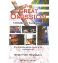 The Great Omission: A Biblical Basis for World Evangelism