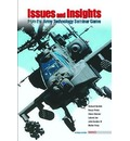 Issues and Insights from the Army Technology Seminar Game