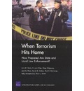 When Terrorism Hits Home: How Prepared are State and Local Law Enforcement?