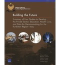 Building the Future: Summary of Four Studies to Develop the Private Sector, Education, Health Care, and Data for Decisionmaking for the Kurdistan Region Iraq