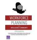 Workforce Planning in the Intelligence Community: A Retrospective