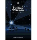 Foolish Wiseman, Production Pack: One-Act Play for Christmas