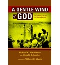 A Gentle Wind of God: The Influence of the East Africa Revival