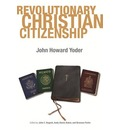 Revolutionary Christian Citizenship