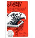 The Vanity of Power: American Isolationism and the First World War, 1914-17