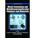 Metal-Containing and Metallo-Supramolecular Polymers and Materials