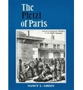 The Pletzl of Paris: Jewish Immigrant Workers in the Belle Epoch