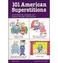 101 American Superstitions: Understanding Language and Culture Through Superstitions