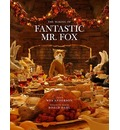 "Making of ""Fantastic Mr Fox"": A Film by Wes Anderson Based on the Book by Roald Dahl"