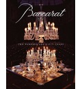 Baccarat: 250 Years of Craftsmanship and Creativity