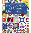 Encyclopedia of Classic Quilt Patterns