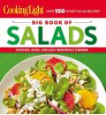 Cooking Light: Big Book of Salads: Starters, Sides, and Easy Weeknight Dinners