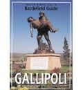 Major and Mrs.Holt's Battlefield Guide to Gallipoli