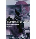 Technologies of Seeing: Photography, Cinematography and Television