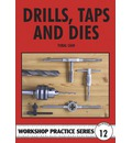 Drills, Taps and Dies