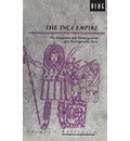 The Inca Empire: The Formation and Disintegration of a Pre-capitalist State