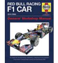 Red Bull Racing F1 Car Manual: An Insight into the Technology, Engineering, Maintenance and Operation of the World Championship-winning Red Bull Racing RB6