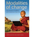 Modalities of Change: the Interface of Tradition and Modernity in East Asia