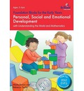 Foundation Blocks for the Early Years - Personal, Social and Emotional Development: with Understanding the World and Mathematics