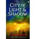 City of Light & Shadow: Bk. 3