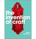 The Invention of Craft