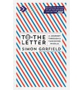 To the Letter: A Journey Through a Vanishing World