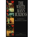 The White Man's Burdens: Anthology of British Poetry of the Empire