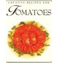 Creative Recipes for Tomatoes
