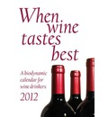 When Wine Tastes Best: 2012