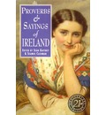 Proverbs and Sayings of Ireland