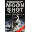 Moonshot: Inside Story of America's Race to the Moon