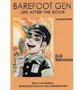 Barefoot Gen: Life After the Bomb v. 3