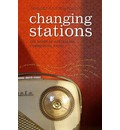 Changing Stations: The Story of Australian Commercial Radio