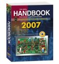 The ARRL Handbook for Radio Communications 2007: The Comprehensive RF Engineering Reference