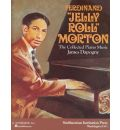 Ferdinand Jelly Roll Morton: The Collected Piano Music: Piano Solo