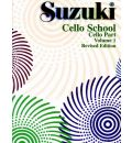Suzuki Cello School, Vol 1: Cello Part