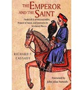 The Emperor and the Saint: Frederick II of Hofenstaufen, Francis of Assisi and Journeys to Medieval Places
