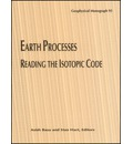 Earth Processes: Reading the Isotopic Code