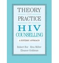 Theory and Practice of HIV Counselling: A Systemic Approach