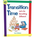 Transition Time: Let's Do Something Different: Let's Do Something Different