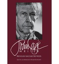 John Cage: Writer - Previously Uncollected Pieces
