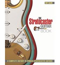 Tony Bacon: A Complete History of Fender Stratocaster Guitars