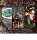 A Planet of Grace: Images and Words from Biosphere One