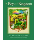 Key of the Kingdom: A Book of Stories and Poems for Children