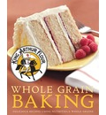 Whole Grain Baking: Delicious Recipes Using Nutritious Wholegrains