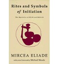Rites and Symbols of Initiation: The Mysteries of Birth and Rebirth
