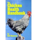The Chicken Health Handbook